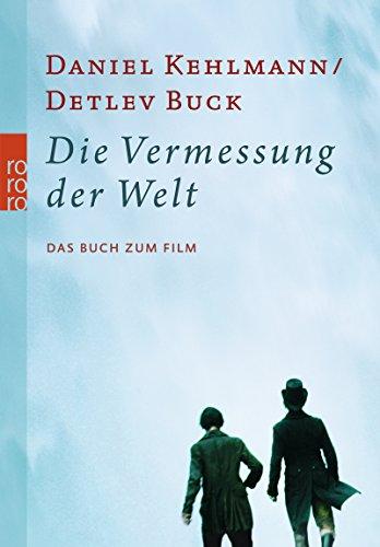 Die Vermessung der Welt: Das Buch zum Film