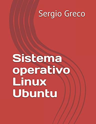 Sistema operativo Linux Ubuntu: 2 (Libri di informatica, barzellette, criptovalute e manutenzione auto)