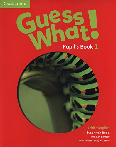 Guess What. 1 - Pupil´s Book - British English