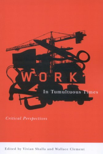 Work in Tumultuous Times: Critical Perspectives