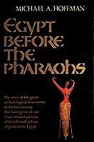 Egypt Before the Pharaohs