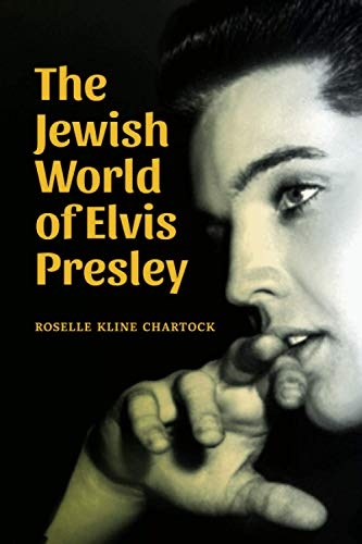 Compare Textbook Prices for The Jewish World of Elvis Presley  ISBN 9798686604445 by Chartock, Roselle Kline