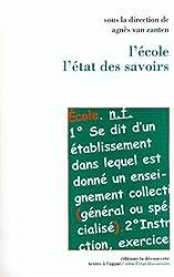 L'école, l'état des savoirs d'Agnès Van Zanten