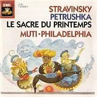 Stravinsky: Petrouchka / Le Sacre du Printemps/Rite of Spring