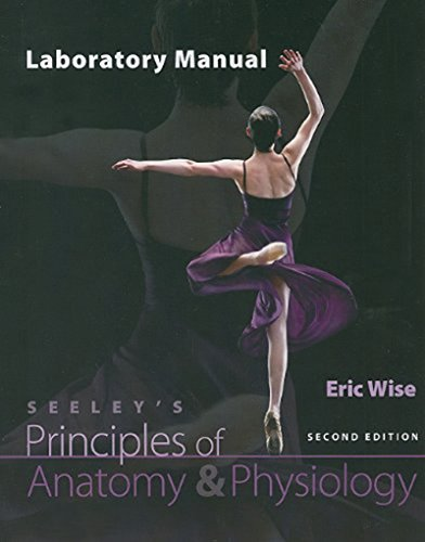 Lab Manual for Principles of Anatomy & Physiology