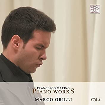 Francesco Marino: Piano Works, Vol. 4