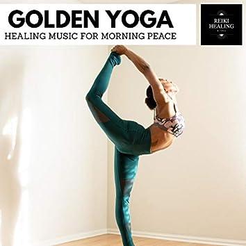 Golden Yoga - Healing Music For Morning Peace