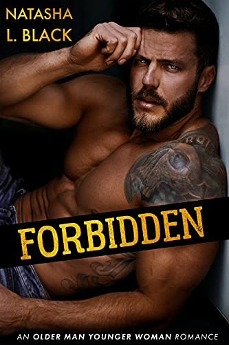 Forbidden: An Older Man Younger Woman Romance (The King Brothers)