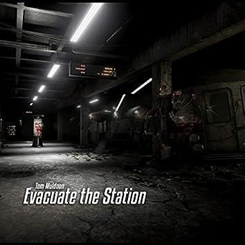 Evacuate the Station