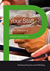 Please Train Your Staff - Humanistic Management