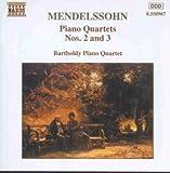 Mendelssohn Klavierquartette 2 und 3 Barthold - Bartholdy Klavierquartett
