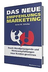 Das Neue Empfehlung Marketing