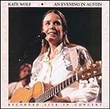 An Evening in Austin von Kate Wolf