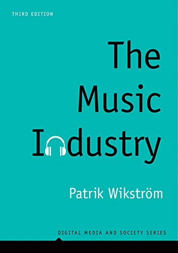 The Music Industry: Music in the Cloud (Digital Media and Society) (English Edition)