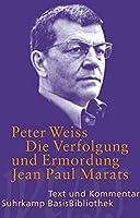 Die Verfolgung und Ermordung Jean Paul Marats: Text und Kommentar