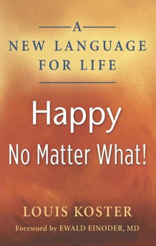 Image of A New Language For Life: Happy No Matter What!
