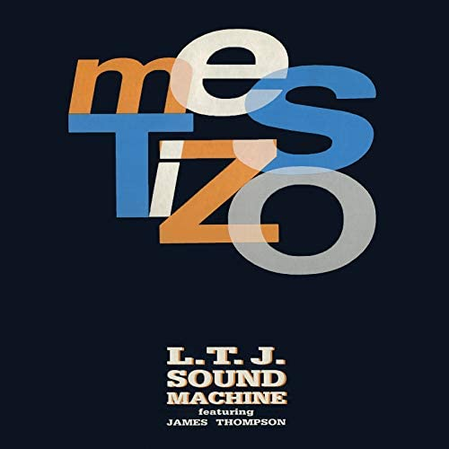 L.T.J. Sound Machine & Ltj Xperience feat. James Thompson