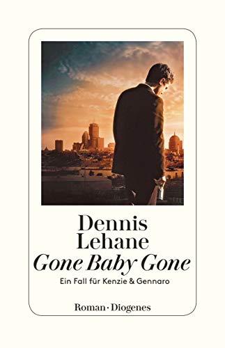 Gone Baby Gone: Ein Fall für Kenzie und Gennaro (Kenzie & Gennaro 4)
