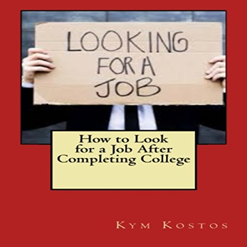 How to Look for a Job After Completing College audiobook cover art