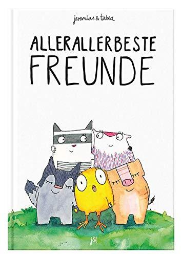 Allerallerbeste Freunde: Bilderbuch inkl. Malbuch für 2 / 3 / 4 / 5 / 6 Jahre - Kinderbuch zum Vorlesen von Jeremias & Tabea