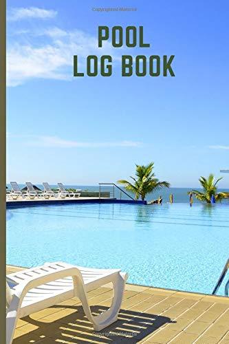 Pool Log Book: Swimming Pool Maintenance Check List and Log