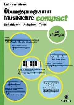 UEBUNGSPROGRAMM MUSIKLEHRE COMPACT - arrangiert für Buch [Noten / Sheetmusic] Komponist: HAMMALESER LISL aus der Reihe: MUSIKWISSEN COMPACT