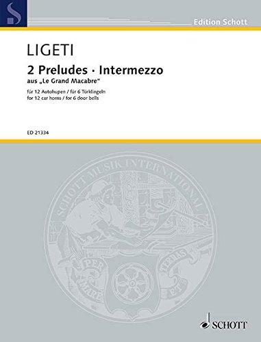 2 Preludes und Intermezzo aus