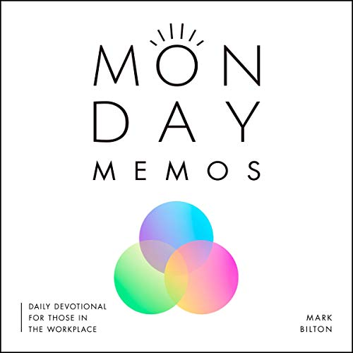 Monday Memos: A daily devotional for those in the workplace. cover art