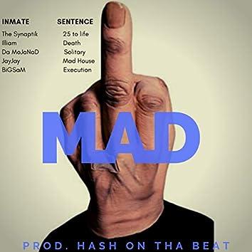 Mad (feat. BigSam, Illiam, DaMoJaNad & JayJay)