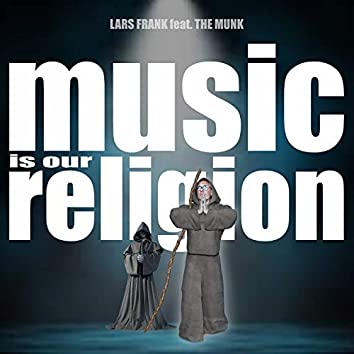 Music Is Our Religion