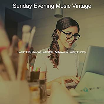 Swanky Easy Listening Guitar Solo - Ambiance for Sunday Evenings