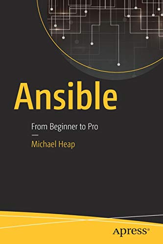 Ansible: From Beginner to Pro