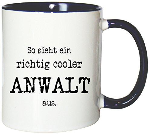 Mister Merchandise Kaffeetasse Becher So Sieht EIN richtig Cooler Anwalt