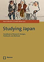 Studying Japan: Handbook of Research Designs, Fieldwork and Methods