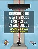 Introducción a la física de láseres de estado sólido (Textos académicos nº 137)