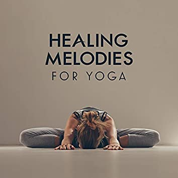 Healing Melodies for Yoga