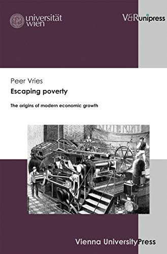 Escaping poverty: The origins of modern economic growth