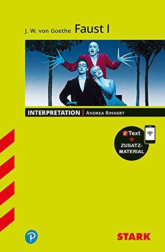 STARK Interpretationen Deutsch - Goethe: Faust I