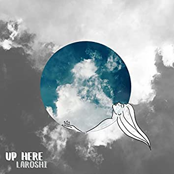 Up Here (feat. MissThis)