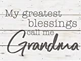 P. Graham Dunn Greatest Blessings Call Grandma Whitewash 8 x 6 Solid Wood Boxed Pallet Plaque Sign
