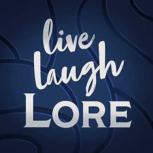 Live Laugh Lore: A Podcast on the Story of Warcraft Podcast By Ali and Gin cover art