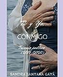 Tú y yo, conmigo: Trienio poético (2017-2020) (Spanish Edition)