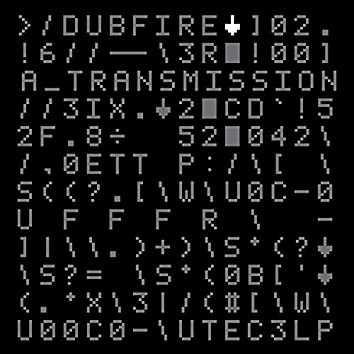 Dubfire - A Transmission