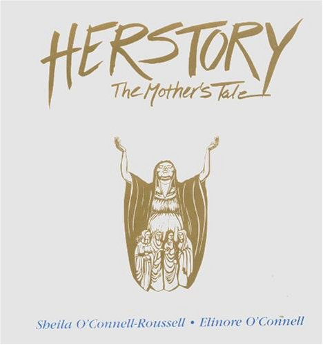 Herstory: The Mother