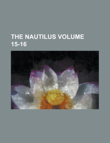 The Nautilus Volume 15-16
