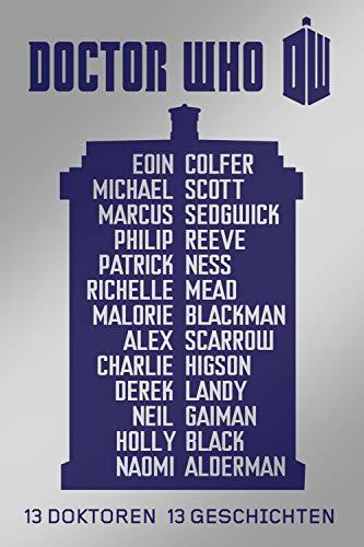 Doctor Who - 13 Doktoren, 13 Geschichten [Kindle-Edition]