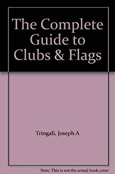 Paperback The Complete Guide to Clubs & Flags Book