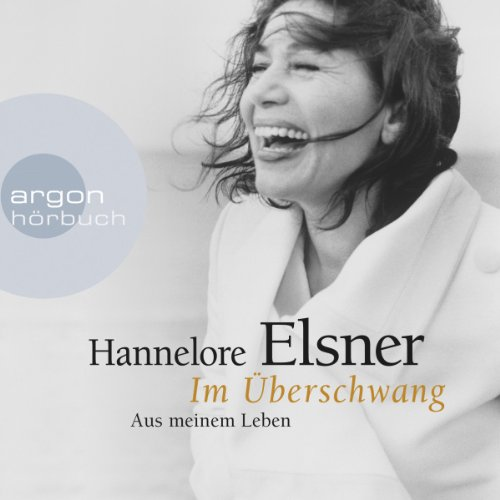 Im Überschwang                   By:                                                                                                                                 Hannelore Elsner                               Narrated by:                                                                                                                                 Hannelore Elsner                      Length: 8 hrs and 41 mins     1 rating     Overall 5.0