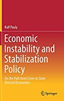 Economic Instability and Stabilization Policy: On the Path from Crises to State Directed Economies