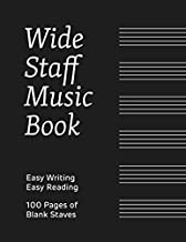 Wide Staff Music Book: 100 pages with 6 blank staves on each, perfect for easy reading and easy writing